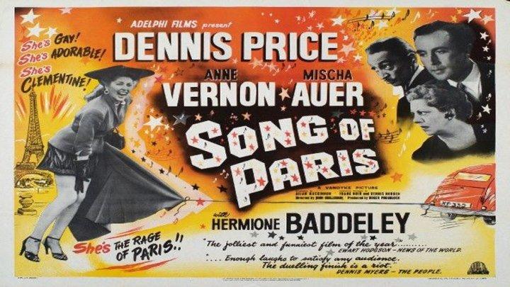 Song of Paris 🎼🎵 starring Mischa Auer! Featuring Dennis Price, Anne Vernon and Hermione Baddeley!