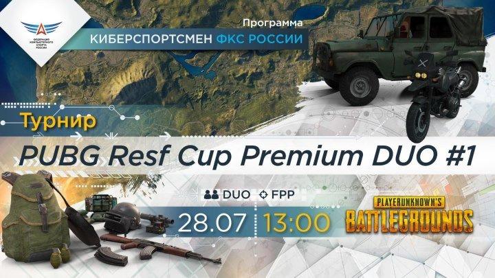 PUBG Resf Cup Premium Duo #1