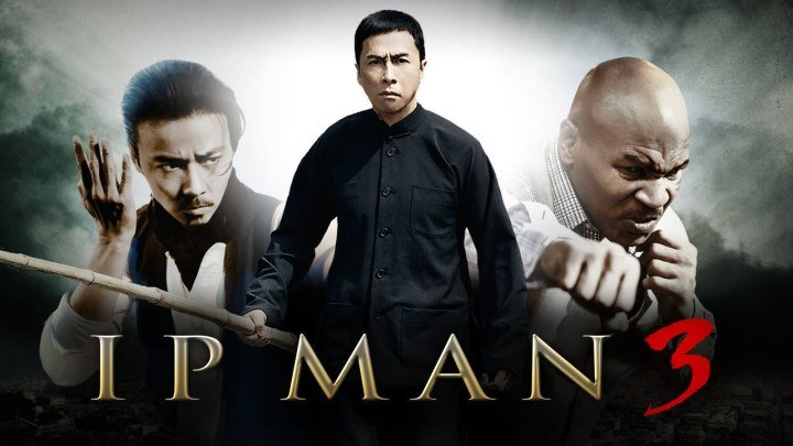 IP MAN 3 (Orginal versiya) HD