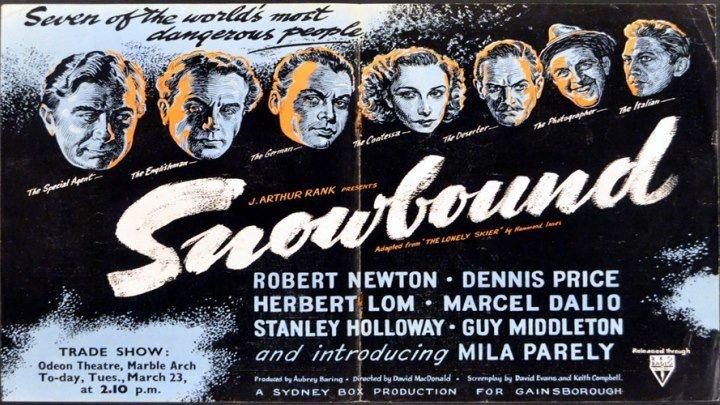 Snowbound 🌬️❄️ starring Robert Newton, Dennis Price, Stanley Holloway, Herbert Lom, Marcel Dalio, Guy Middleton! Introducing Mila Parély!