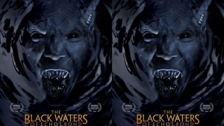 Черные воды Эха.2009.1080p ужасы, фэнтези, триллер