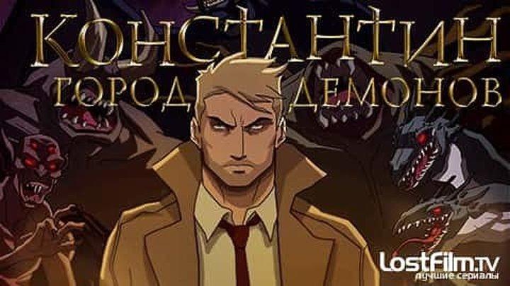 Константин- Город демонов — Русский трейлер (2018) - FULL HD