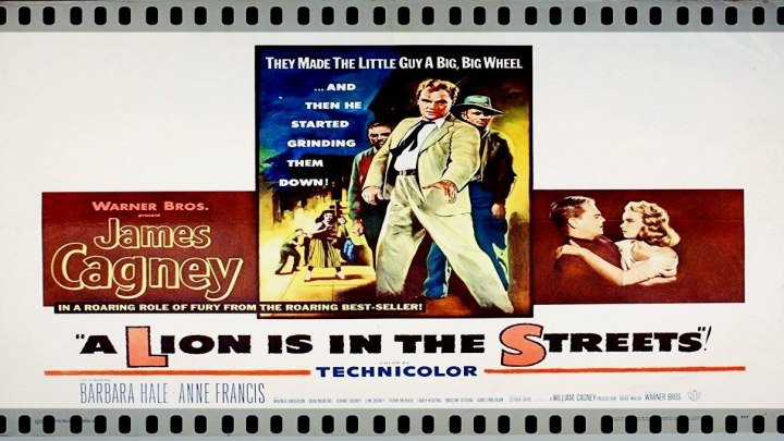 A Lion Is in the Streets (1953) James Cagney, Barbara Hale, Anne Francis