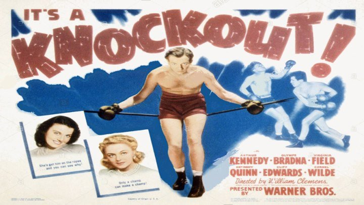 Knockout 🥊 starring Arthur Kennedy, Olympe Bradna, Virginia Field, Anthony Quinn, Cliff Edwards and Cornel Wilde!