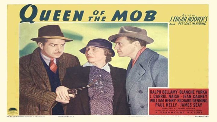 J. Edgar Hoover's Queen Of The Mob 👑👊 starring Ralph Bellamy and Blanche Yurka! Features Richard Denning, Jack Carson, Hedda Hopper!