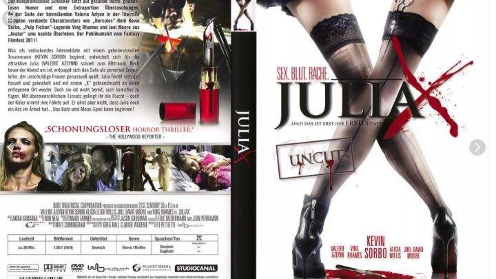 18+ Юлия Икс 2011.ужасы, триллер.Эротика