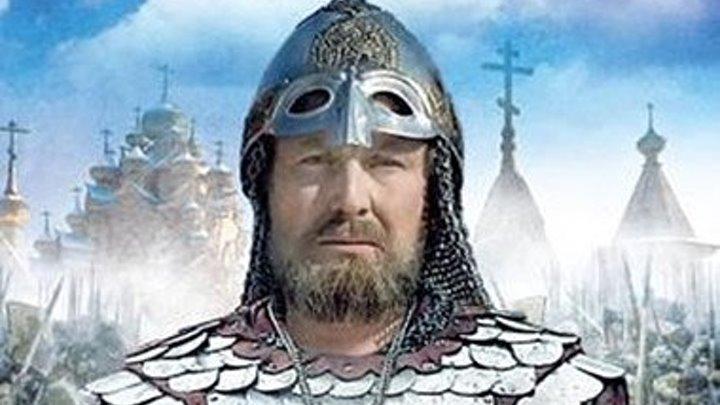 """Исторический фильм """" ЖИТИЕ АЛЕКСАНДРА НЕВСКОГО"""""""