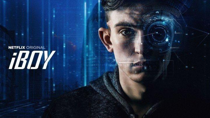 IБой/ 2017 . фантастика, боевик, триллер
