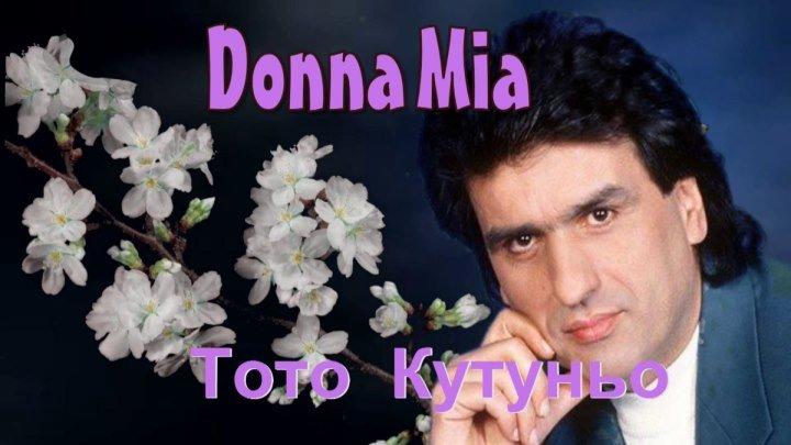 Donna mia (Тото Кутуньо)