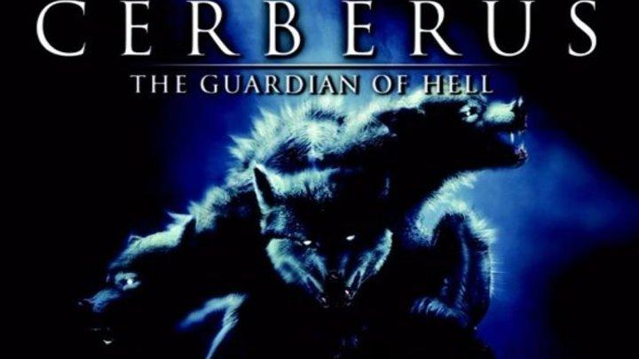ЦЕРБЕР / Cerberus - фантастика-ужасы