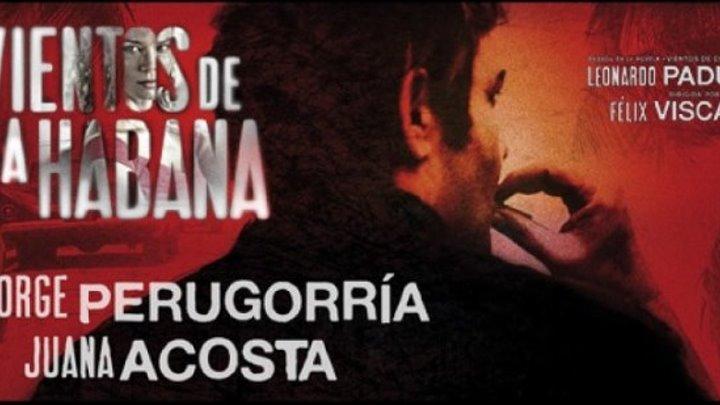 Беспокойная Гавана (2016) драма, криминал