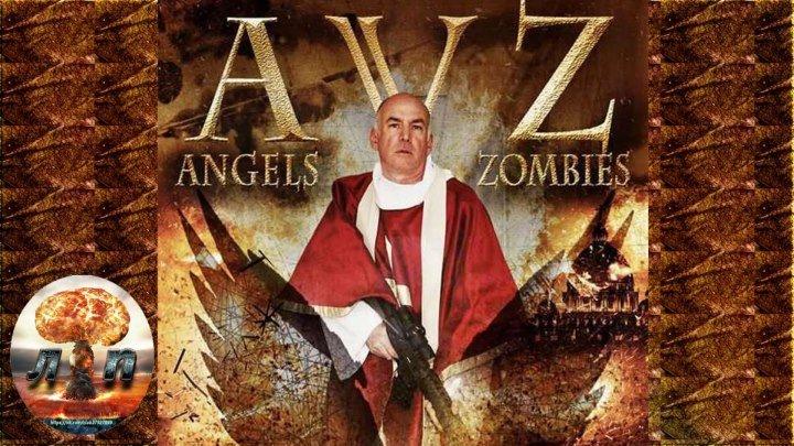 Ангелы против зомби (2018).720