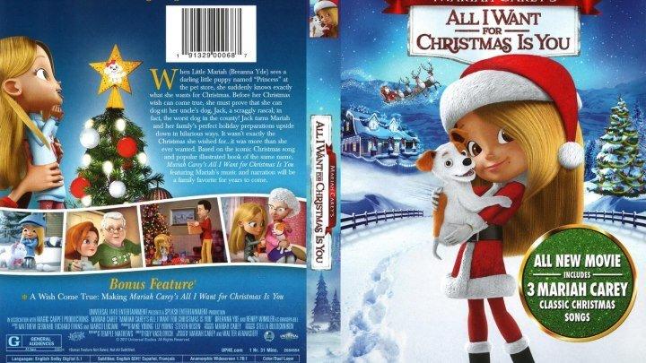 Все, что я хочу на Рождество — это ты (2017) - Мультфильм, комедия, семейный