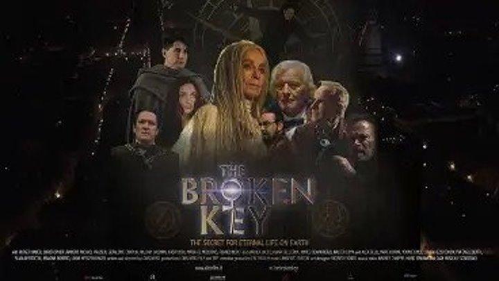 Сломанный ключ (2017) HD фантастика, триллер, история