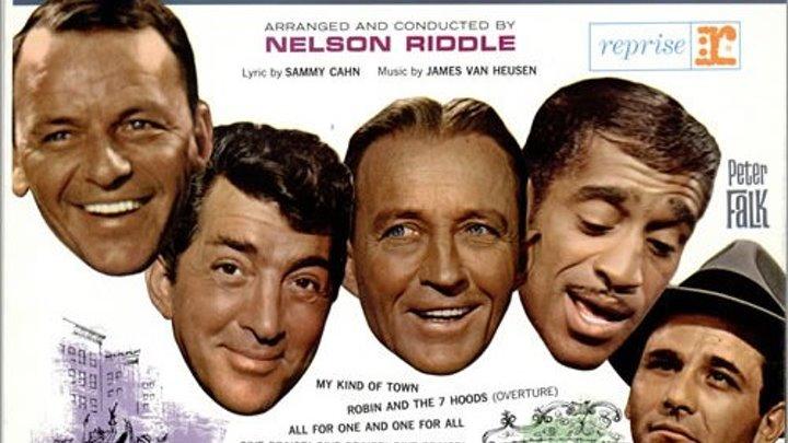 Robin and the 7 Hoods 1964 with Frank Sinatra, Bing Crosby, Dean Martin, Sammy Davis Jr. and Edward G. Robinson