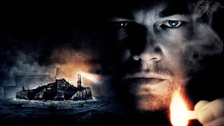 Остров проклятых (Shutter Island). 2010. Триллер, детектив