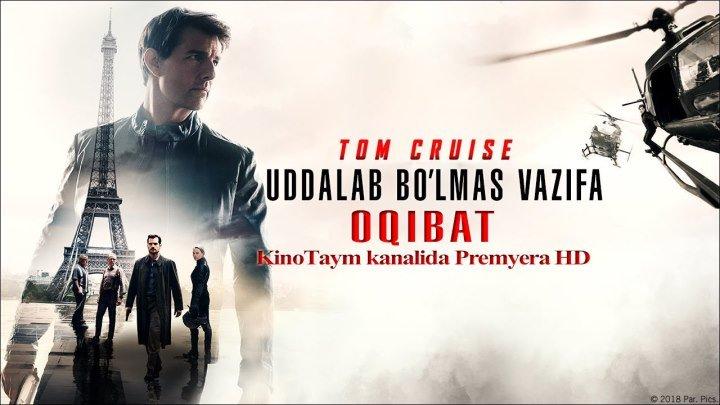 """UDDALAB BO'LMAS VAZIFA 6 """"Oqibat """" 2018 HD (UZBEK TILIDA) PREMYERA"""