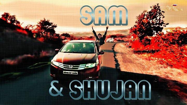 Sam & Shujan - She Knows | Official Video |