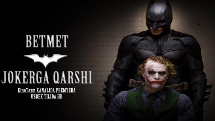 Betmen Jokerga qarshi HD (UZBEK TILIDA) \ Бетмен жокерга қарши (узбек тилида)