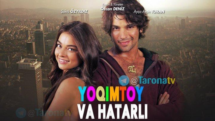 Yoqimtoy va Hatarli (Turk kino premyera) 2018 HD