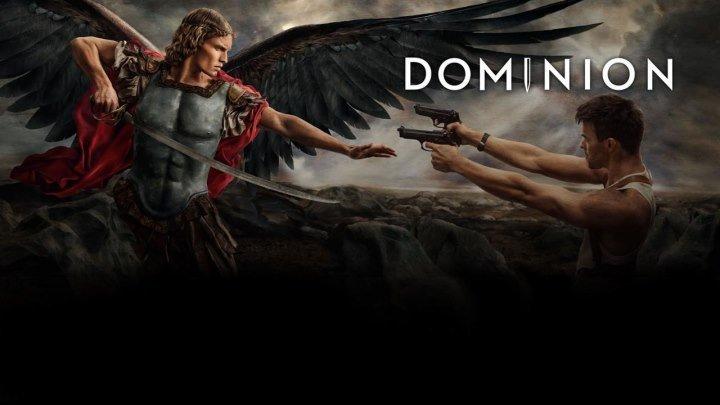 Dominion 2 сезон 1 серия