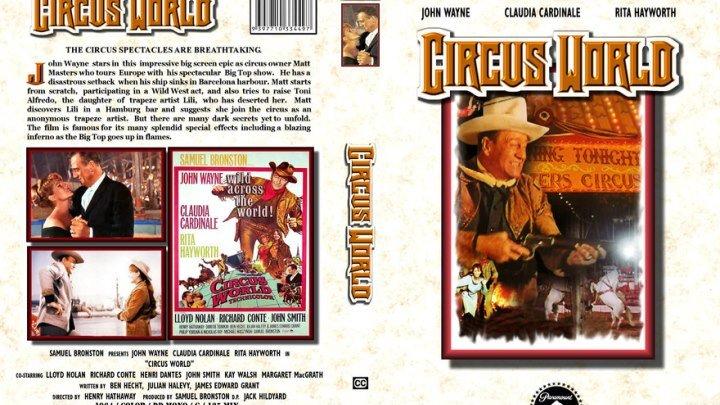 Мир цирка / Circus World (1964) - драма, Вестерн