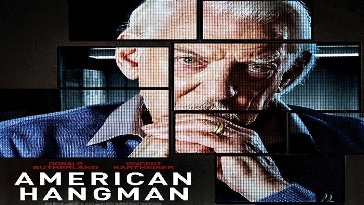 Американский палач / American Hangman (2018) - триллер