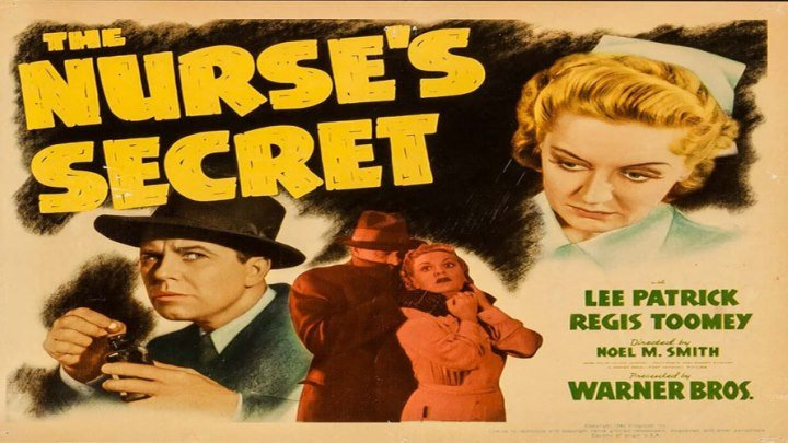 The Nurse's Secret starring Lee Patrick! with Regis Toomey!