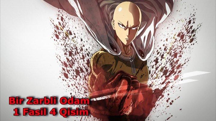 Bir Zarbli Odam 1 Fasil 4 Qisim 4-12 ( UZBEK TILIDA ANIME )