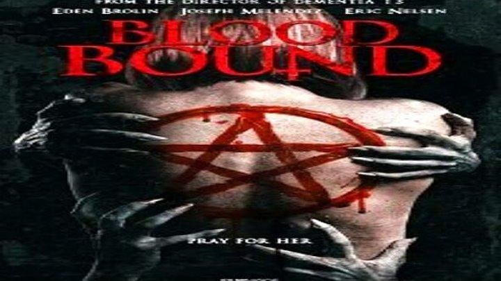 Кровные узы (2019) ужасы, триллер
