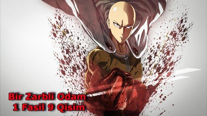Bir Zarbli Odam 1 Fasil 9 Qisim 9-12 ( UZBEK TILIDA ANIME )