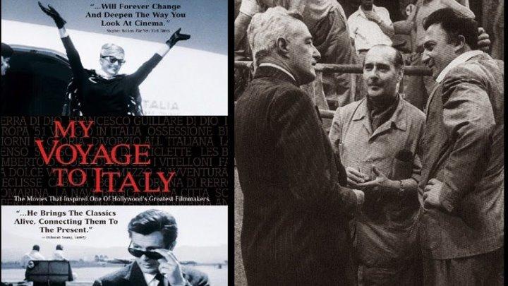 Мое путешествие по Италии (Италия, США 1999) 16+ Документальный _ Реж.: Мартин Скорсезе