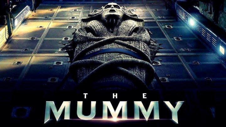 Мумия HD(Приключения, ужасы)2017