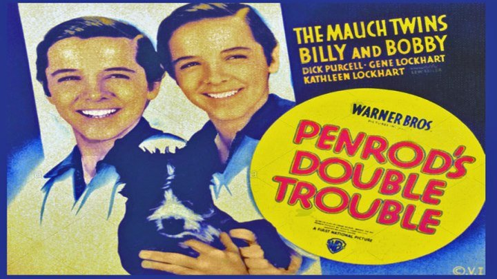 Penrod's Double Trouble (1938) starring the Mauch Twins