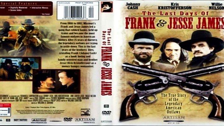 Последние дни Фрэнка и Джесси Джеймса (1986) - Вестерн, биография