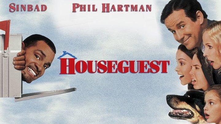 Гость / Гость в доме / Houseguest (1995) Комедия, Семейный