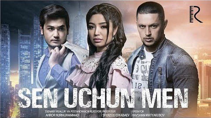 Sen uchun men (o'zbek film) _ Сен учун мен (узбекфильм)