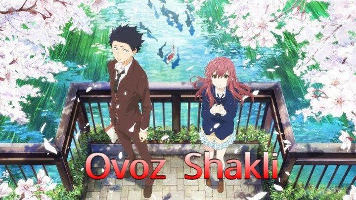 Ovoz Shakli ( O'zbek Tilida Anime FHD ) 1920x1080r