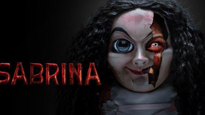 Сабрина (2018) ужасы триллер НОВИНКА!