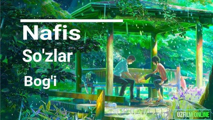 Nafis So'zlar Bog'i ( O'zbek Tilida Anime ) FHD 1920x1080r