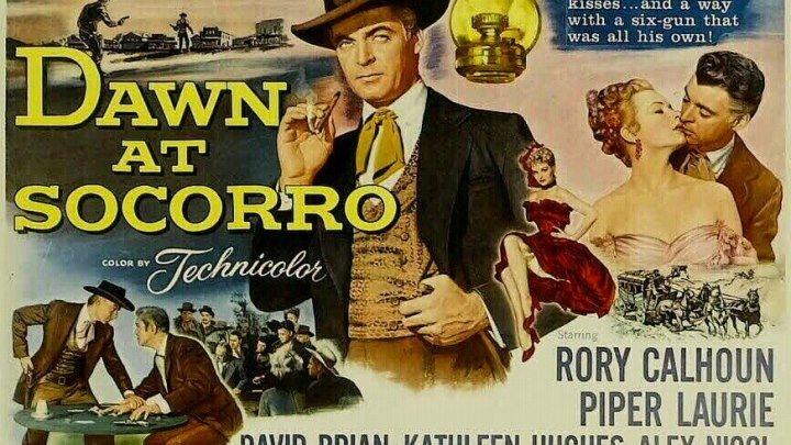 Рори Кэлхун в вестерне Рассвет СОКОРРО ~1954