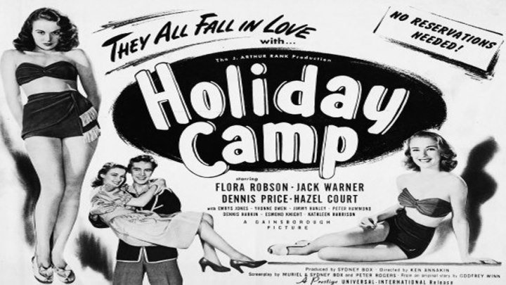 Holiday Camp starring Flora Robson, Jack Warner, Dennis Price, and Hazel Court! Features Kathleen Harrison and Jimmy Hanley!