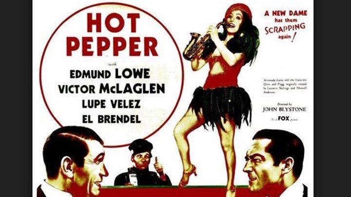Hot Pepper (1933) Pre Code - Edmund Lowe, Lupe Velez, Victor McLaglen