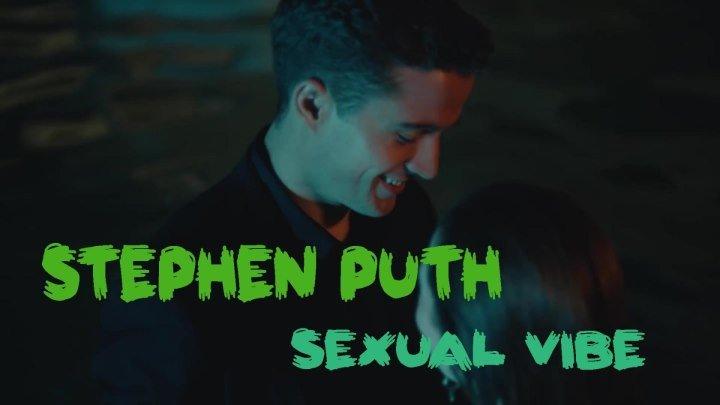 Stephen Puth - Sexual Vibe... Премьера 05.12.18...