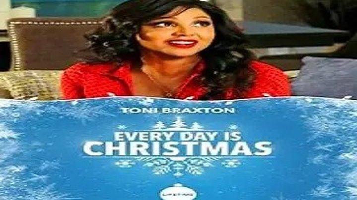 """""""Каждый день Рождество"""" (2018) драма_ Фильмы 2018 года, Фильмы про дружбу, Фильмы про любовь, Фильмы про новый год и рождество, Фильмы про праздники"""