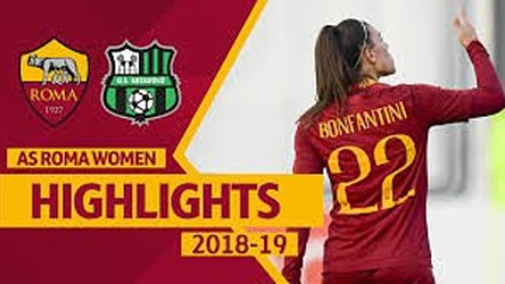 BONFANTINI'S BRACE! | Roma Women 2-1 Sassuolo, HIGHLIGHTS