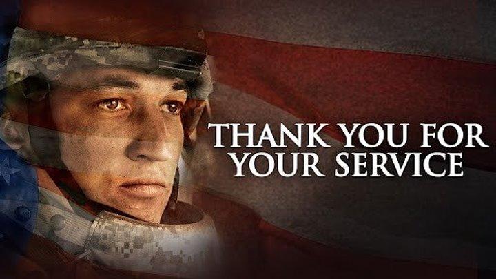 Спасибо за вашу службу. (2017) Драма, военный, на реальных событиях.