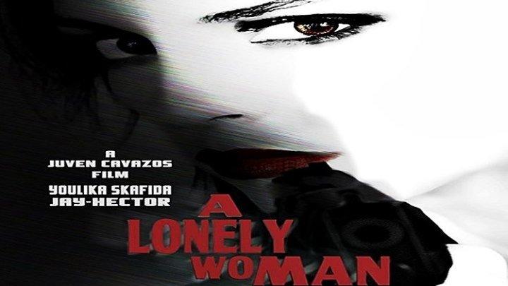 Одинокая женщина / A Lonely Woman (2018) - Драма, Криминал, Триллер
