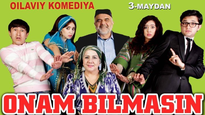 Onam bilmasin (o'zbek film) _ Онам билмасин (узбекфильм)