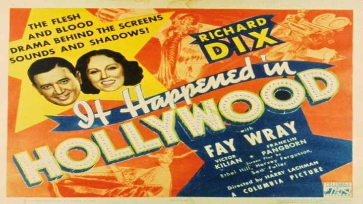 It Happened in Hollywood starring Richard Dix and Fay Wray!